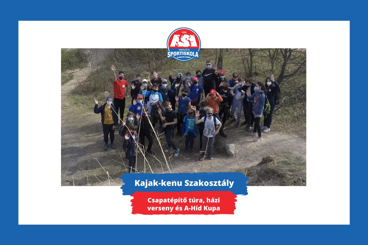 ASI DSE Kajak-kenu - Csapatépítő túra, házi verseny és A-Híd Kupa