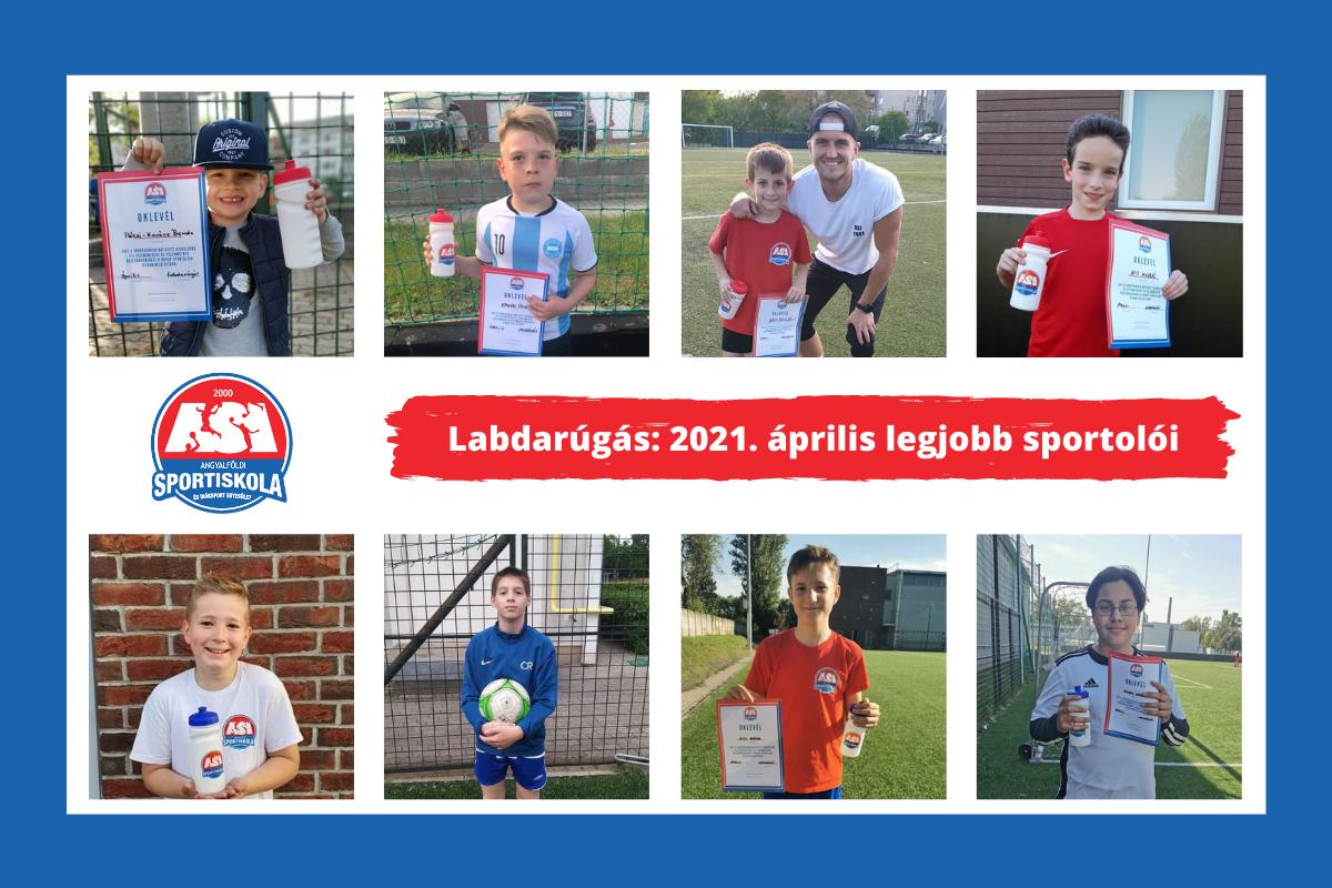Hónap sportolója díj nyertesei - Labdarúgó Szakosztály - Április